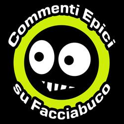 Commenti Epici su Facciabuco